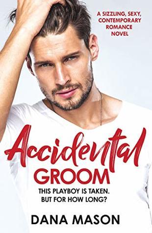 Accidental Groom (Accidental Love Book1)