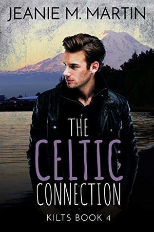 The Celtic Connection: Kilts Book4